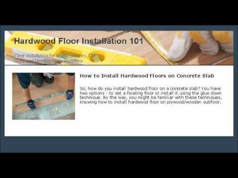 How to Install Hardwood Floors on the Concrete Slab