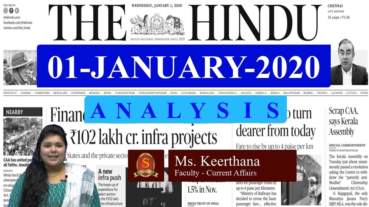 The Hindu Daily News Analysis | 01st January 2020 | Current Affairs -  UPSC Mains - Prelims 2020