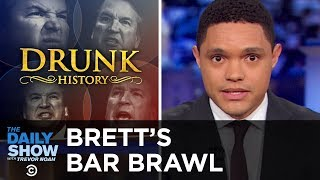 Brett Kavanaugh's 1985 Bar Brawl Brings His Honesty Under Oath Into Question   The Daily Show