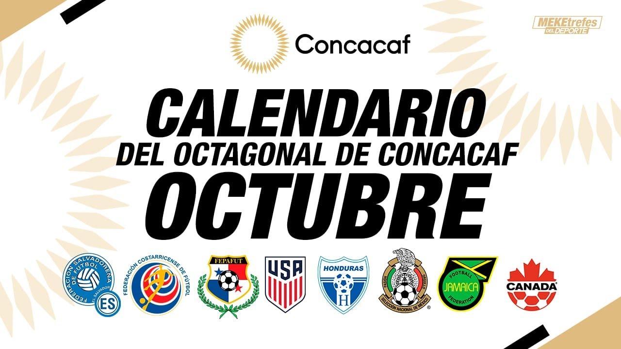 FECHAS DE OCTUBRE | CONCACAF OCTAGONAL | Nuestros Pronósticos