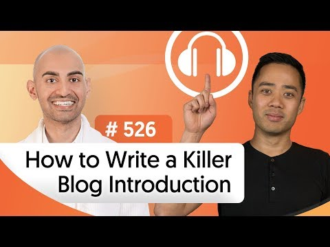 How to Write a Killer Blog Introduction that Really Hooks the Reader | Ep. #526