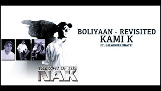 BOLIYAAN - REVISITED (2001) | OFFICIAL VIDEO | KAMI K FT. BALWINDER BHATTI