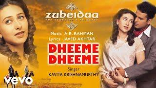 Dheeme Dheeme - Official Audio Song | Zubeidaa | A.R. Rahman