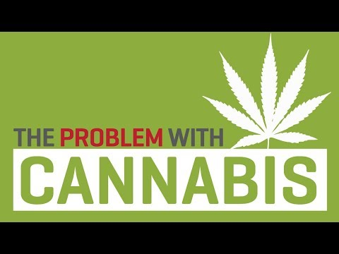 The Problem with Cannabis (2018)