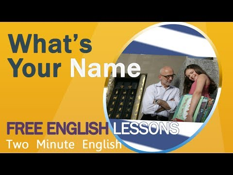 Asking Someone Their Name In English - What's Your Name - English Video Lessons