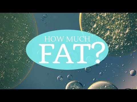 HOW MUCH FAT is HEALTHY? || Weight Loss, Hormones, Nutrient Absorption & more