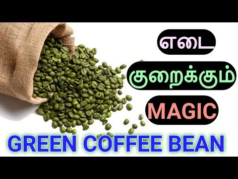 Green Coffee Bean for quick weight loss in tamil | Reduce 10Kg Fast | 1 week weight loss plan
