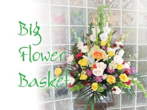 How to create big basket arrangements for tribute sympathy or grand opening