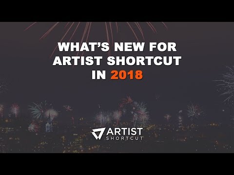 What's New For Artist Shortcut In 2018