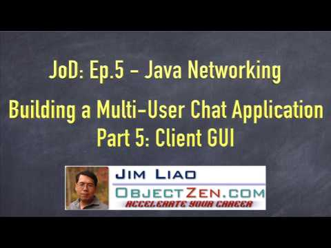 JoD Ep5: Building a Multi-User Chat Application in Java - Part 5: Chat Client GUI