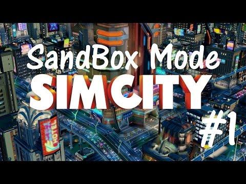 SimCity 5 - Sandbox Mode - Part 1