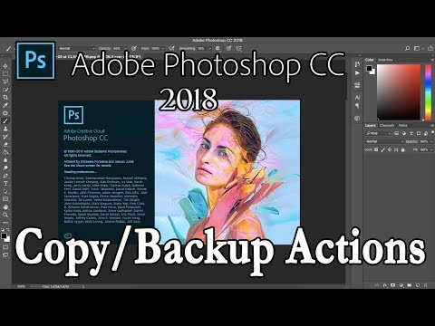 Adobe Photoshop (CS6 to CC 2018): Move/Copy/Backup Actions across different computers or versions