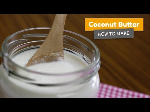 How to make COCONUT BUTTER! 🌴