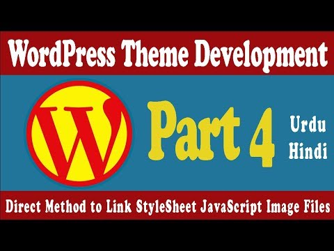 Direct Method to Link StyleSheet Css, JavaScript JS, Images Files in WordPress | Theme Development