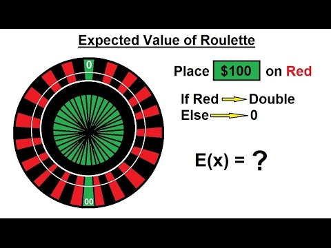Prob & Stats - Random Variable & Prob Distribution (15 of 53) Expected Value of Roulette