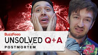 BuzzFeed Unsolved - Post Mortem Q+A