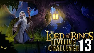 The Lord of the Rings WoW Leveling Challenge: Episode 13 - But it is not the end...