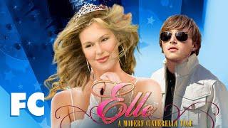 Elle: A Modern Cinderella Story | Full Romantic Drama Movie
