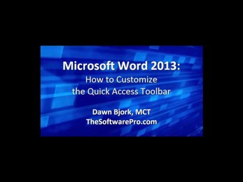 Microsoft Word 2013: Customizing the Quick Access Toolbar