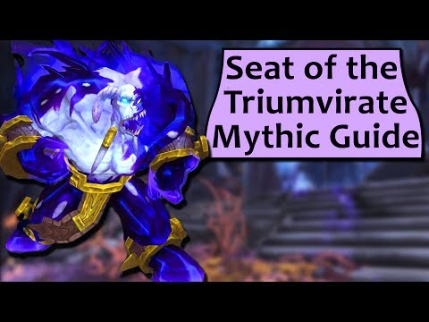 Seat of the Triumvirate Mythic Boss Guide