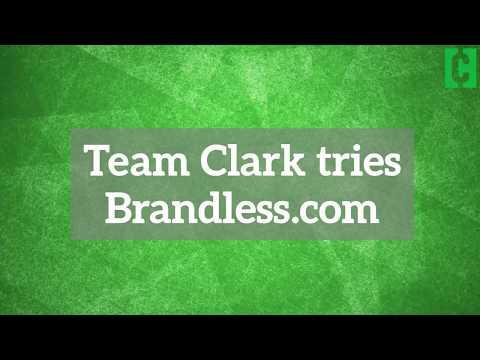 Team Clark tries out brandless.com