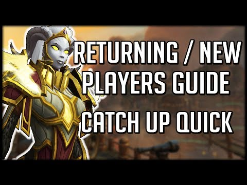 LEGION NEW AND RETURNING PLAYERS GUIDE - Get Ready For BFA | WoW Battle for Azeroth
