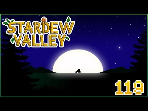 Riding into the Night with Sebastian!! || Stardew Valley - Episode #119