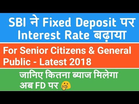 SBI Fixed Deposit (FD) or Term Deposit Interest Rates for Senior Citizen & Public - New Rates 2018