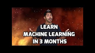 Learn Machine Learning in 3 Months (with curriculum)