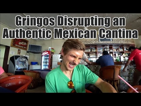 #121. Gringos Disrupting an Authentic Mexican Cantina 😬