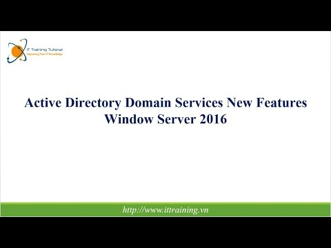 Windows Server 2016: Active Directory Domain Services New Features