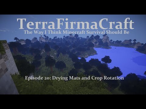 Drying Mats and Crop Rotation - TerraFirmaCraft Ep 20