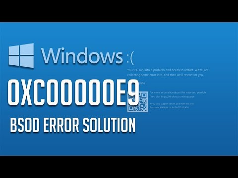 Fix Blue Screen Error 0xc00000e9 in Windows 10,8,7 - [4 Solutions] 2019