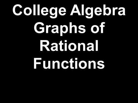 College Algebra Graphs of Rational Functions