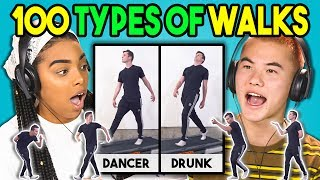 TEENS REACT TO 100 TYPES OF WALKS