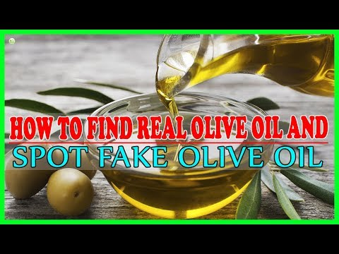 How To Find Real Olive Oil And Spot Fake Olive Oil? | Best Home Remedies