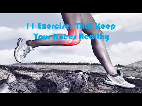 11 Exercises That Keep Your Knees Healthy