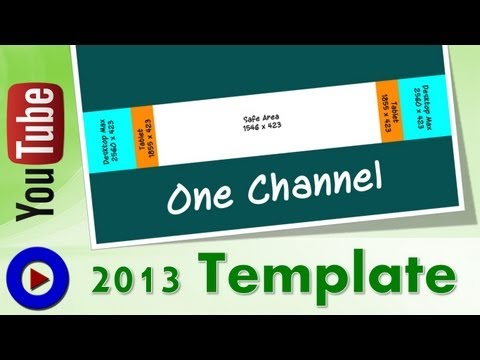 2013 New YouTube One Channel Design - Template Download and Review