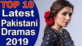 Top 10 Latest Pakistani Dramas 2019 List