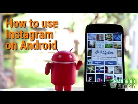 How to use Instagram on your Android device