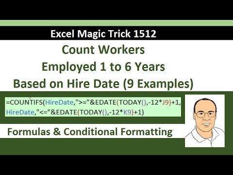 Excel Magic Trick 1512: Count Workers Employed 1 to 6 Years Based on Hire Date? 9 Examples