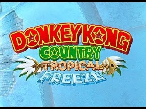 Donkey Kong Country: Tropical Freeze - Nintendo Switch Unboxing