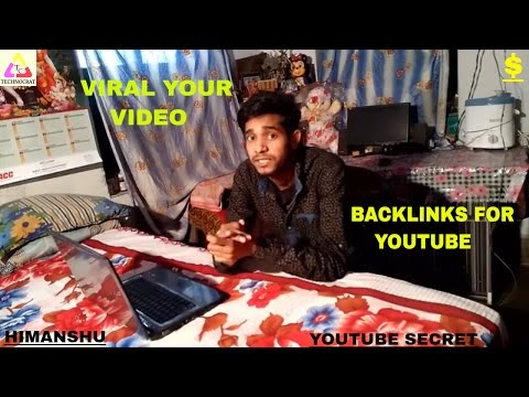 How To Make Backlinks For Youtube Videos [Viral Your Video]