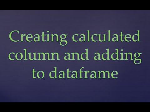 R Programming   Creating and adding calculated column to dataset / dataframe   Dataset and Dataframe