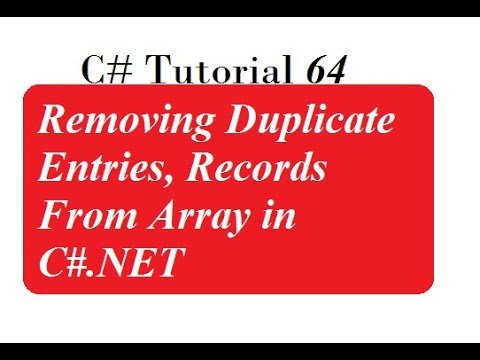 C# Programming - 42 | Removing Duplicate Entries, Records From Array in C#.NET