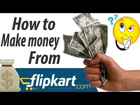 How to make money from flipkart