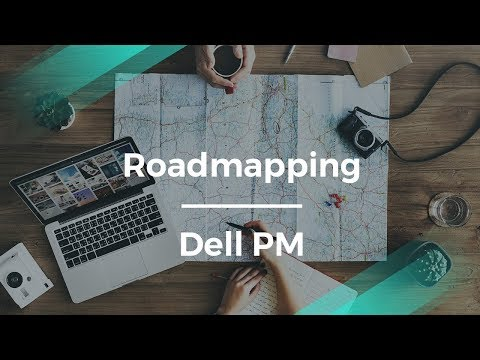 How to do Product Roadmapping with Dell Product Manager