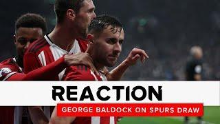George Baldock   Tottenham Hotspur v Sheffield United   Reaction interview