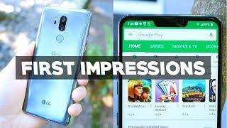 LG G7 ThinQ First Impressions