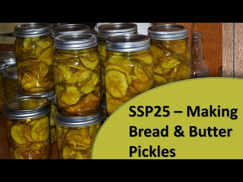 How to Make Bread and Butter Pickles - SSP25